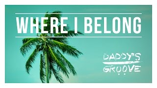 Daddy's Groove - Where I Belong (Cover Art)