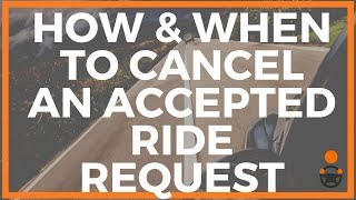 How & When To Cancel A Lyft or Uber Ride Request You Already Accepted [Joe Explains]