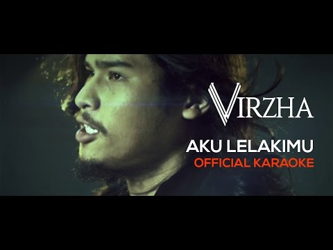 Virzha - Aku Lelakimu (Official Karaoke) HD Mp3