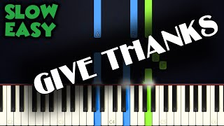 Give Thanks Wih A Grateful Heart | SLOW EASY PIANO TUTORIAL + SHEET MUSIC By Betacustic
