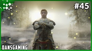 Let's Play Modded Skyrim (PC) - Part 45 - Dan the Paladin - Elder Scrolls