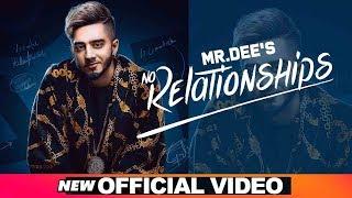 No Relationships  | Mr. Dee | Western Penduz | Latest Punjabi Songs 2019