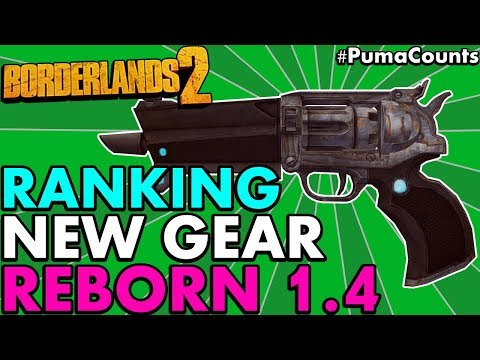 Ranking All 14 New Guns And Weapons for Borderlands 2 Reborn (1.4 Weapon Change List) #PumaCounts
