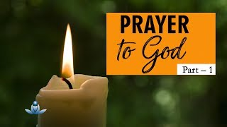 Prabhu Se Prarthna (Bhaag-1) | Prayer To God (Part 1)