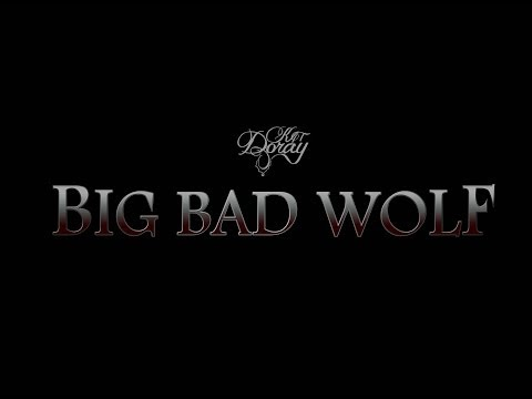 Big Bad Wolf - Official Lyric Video by Kay Doray
