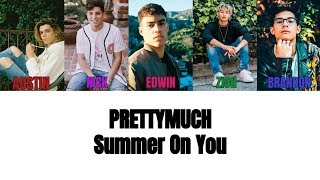 PRETTYMUCH Summer On You Lyrics
