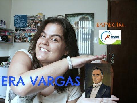 Era Vargas Especial ENEM