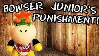 SML Movie: Bowser Junior's Punishment