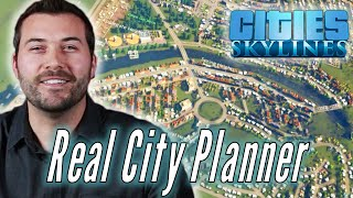 "A Professional City Planner Builds His Ideal City in ""Cities Skylines"" • Pro Play"
