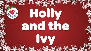 Holly and the Ivy with Lyrics Christmas Carol & Song | Children Love to Sing