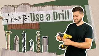 How to Use a Drill | Using Tools 101 for Beginners | Cordless Power Drill