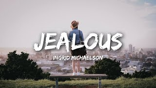 Ingrid Michaelson   Jealous (Lyrics)