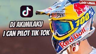Gambar cover I CAN PILOT - AKIMILAKU VERSI MOTOCROS (Tik Tok Music Video)