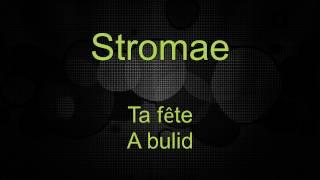 Stromae - Ta fête (Lyrics Video * francia/angol/magyar)