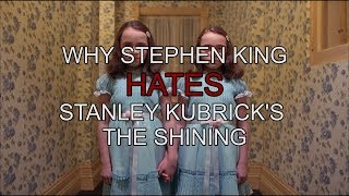 """Why Stephen King Hates Stanley Kubrick's """"The Shining"""""""