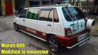 Maruti 800 Modified to limousine || Maruti 800 Modified Videos (Modified Cars) || CAR CARE TIPS ||