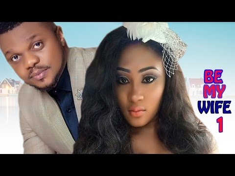 Be My Wife Season 1 - Latest Nigerian Nollywood Movie
