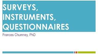 Surveys, Instruments, Questionnaires