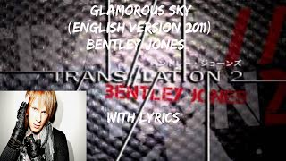 GLAMOROUSSKY-BentleyJonesWithLyrics[EnglishVersion]