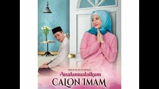 Assalamualaikum Calon Imam (2018) FULL MOVIE HD || SUBSCRIBE