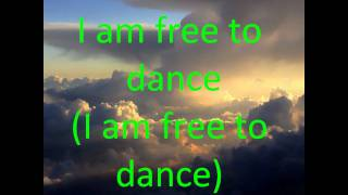 I am free by Newboys with lyrics
