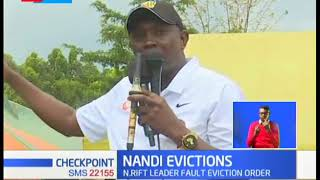 Nandi Eviction: North rift leaders fault eviction orders