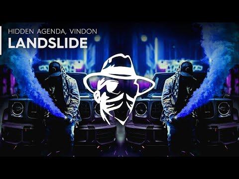 Hidden Agenda - Landslide (ft. VinDon)