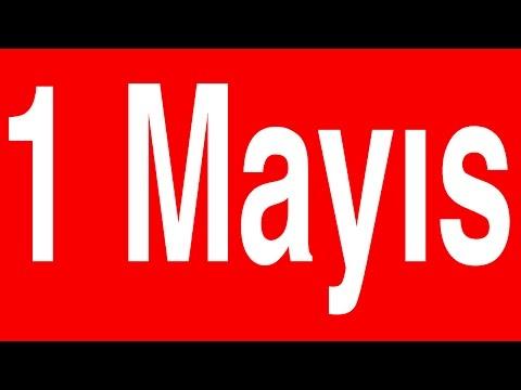 1 MAYIS Emek ve Dayanışma Günü