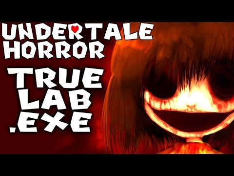 SCARY UNDERTALE.EXE - TRUE LAB.EXE [UNDERTALE HORROR GAME]