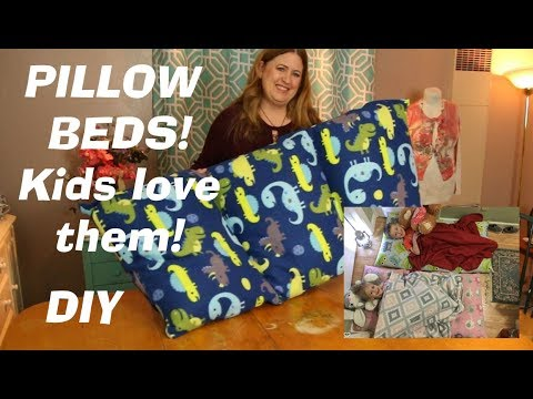 How to make pillow beds for kids
