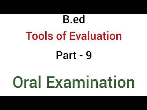 Part - 9 oral examination | Tools of evaluation or Devices of evaluation | B.ed