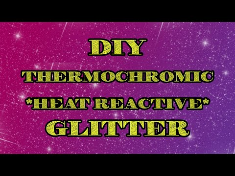 Glitter Tutorial | Thermochromic Color Changing Glitter