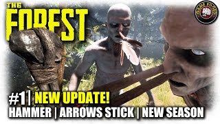 The Forest  EP1  New Update Hammer Arrows Stick  Lets Play The Forest Gameplay Alpha 053