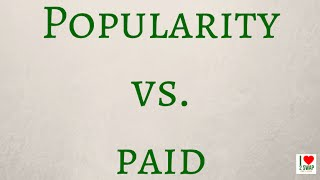 Popularity Vs. Paid
