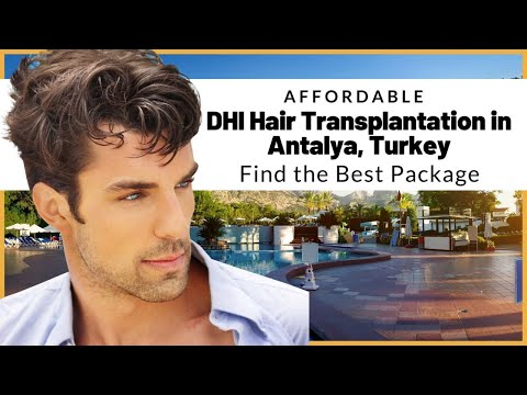 Affordable-DHI-Hair-Transplantation-in-Antalya-Turkey-Find-the-Best-Package