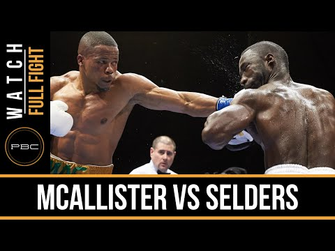 McAllister vs Selders FULL FIGHT: Jan. 19, 2016 - PBC on FS1