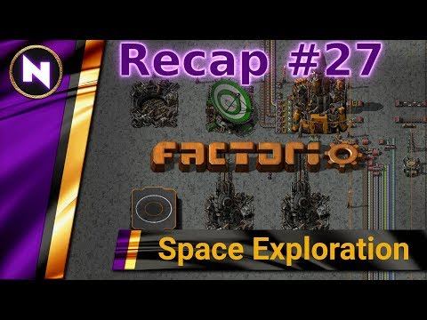 Factorio Space Exploration - Day 27 Recap - ORBITAL SUPPLY ROCKETS