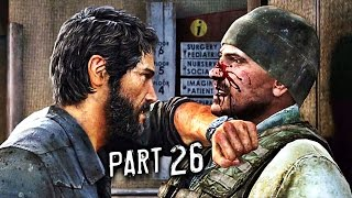 The Last of Us Remastered Gameplay Walkthrough Part 26 - Forgive Us (PS4)