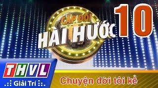 THVL   Cặp đôi hài hước - Tập 10
