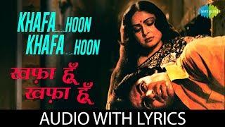 Khafa Hoon Khafa Hoon with lyrics | ख़फ़ा   - YouTube