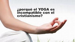 Lo que no sabías del Yoga. ¿Compatible con la fe cristiana?