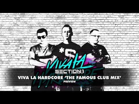 Section 1 - Viva La Hardcore (The Famous Club Mix) | OUT NOW!