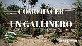 Como Hacer Un Gallinero En El Jardín