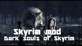 Dark souls of Skyrim | Great Wolf Sif in Skyrim ( Legendary Bosses of Skyrim mod)