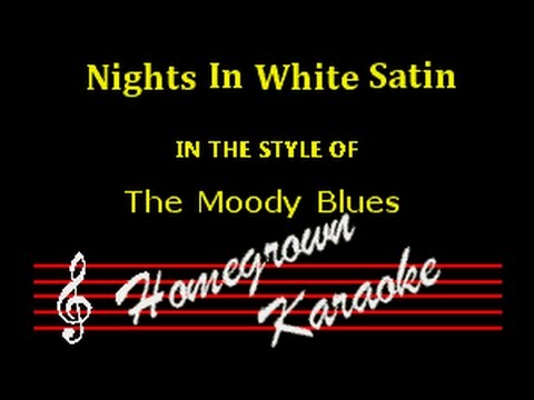 The Moody Blues - Nights In White Satin Karaoke