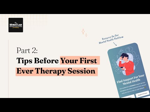 Reminders Before Your First (Ever) Therapy Session | Part 2