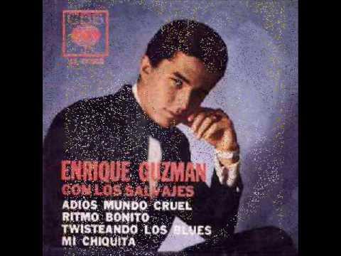 Adios Mundo Cruel - Enrique Guzmán.