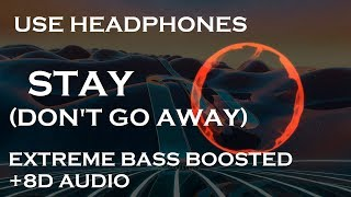 David Guetta feat Raye - Stay (Don't Go Away)(Extreme BASS Boosted+8D)