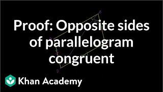 Grade 9 Math   Proof: Opposite sides of a parallelogram   Khan Academy