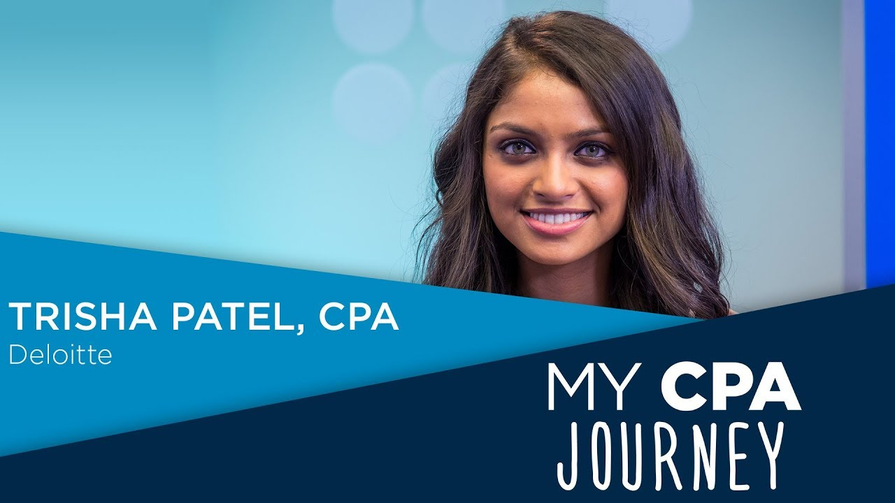Trisha Patel | My CPA Journey